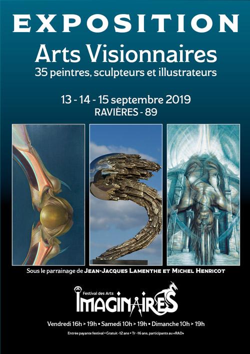 FESTIVAL DES IMAGINAIRES DU TONNERROIS : EXPOSITION / ARTS VISIONNAIRES (35 peintres, sculpteurs et illustrateurs / sous le parrainage de Jean-Jacques Lamenthe et Michel Henricot)
