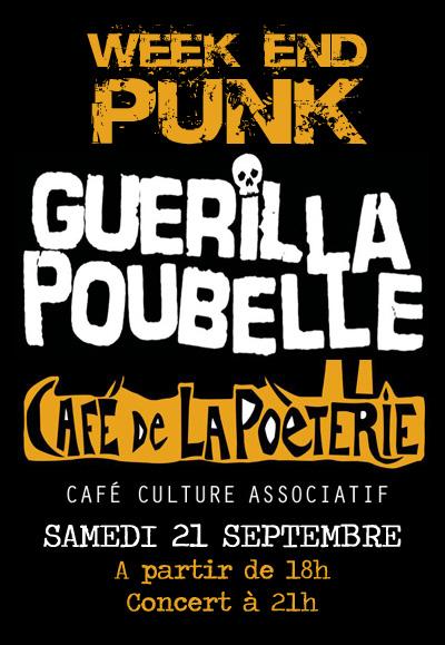 WEEK END PUNK AVEC LE GROUPE GUERILLA POUBELLE