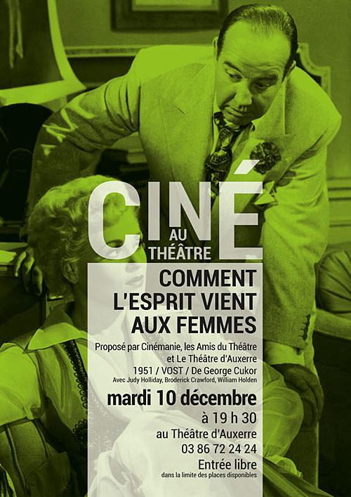 CINE AU THEATRE : COMMENT L'ESPRIT VIENT AUX FEMMES / film de Georges Cukor, 1951