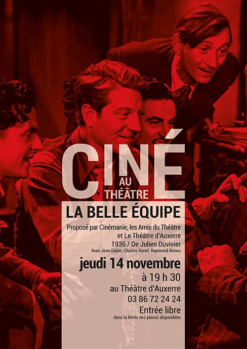 CINE AU THEATRE : LA BELLE EQUIPE / film de Julien DUVIVIER 1936