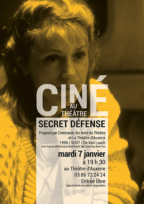 CINE AU THEATRE : SECRET DEFENSE / film de Ken Loach, 1990