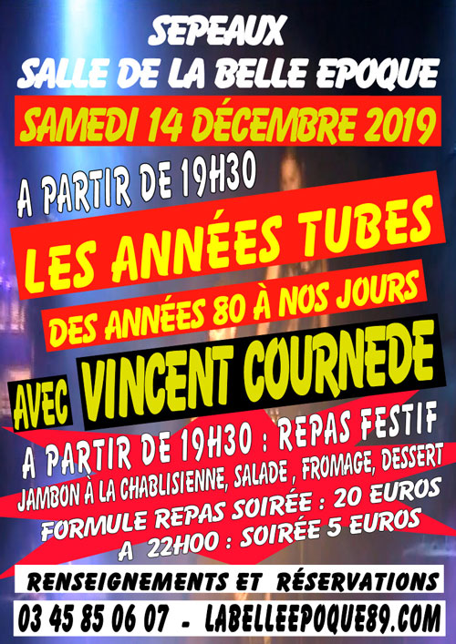 LES ANNEES TUBES avec Vincent Cournede (des années 80 à nos jours) + REPAS FESTIF