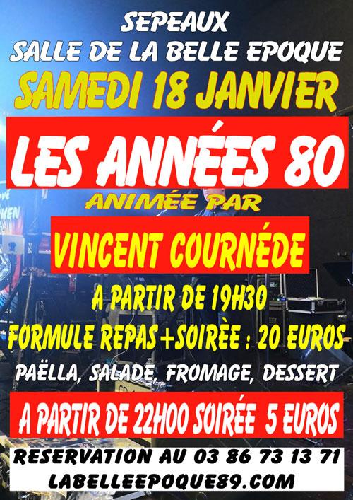 SOIREE LES ANNEES 80 avec VINCENT COURNEDE (Musique des années 80 à nos jours) + REPAS