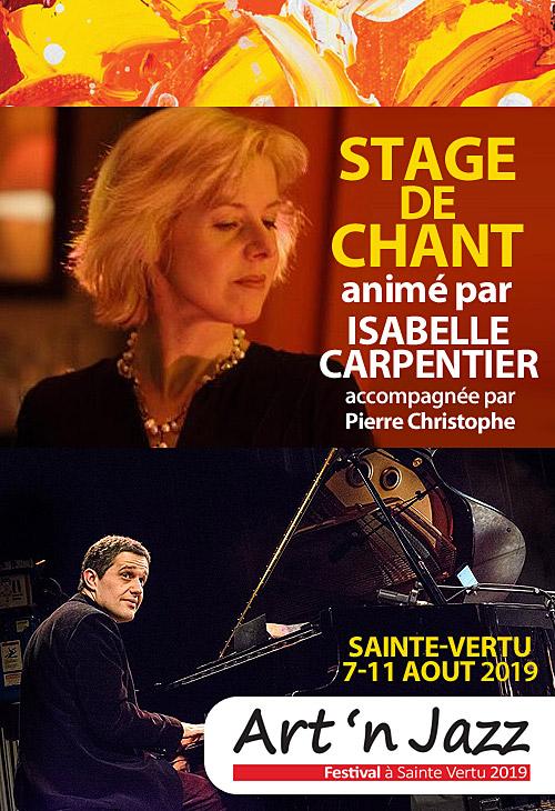 STAGE DE CHANT (tous styles de musique) du 7 au 11 août animé par Isabelle CARPENTIER (chanteuse / 12 albums prix Sacem / Jazz in Marciac / Atla...) accompagnée par le pianiste Pierre Christophe dans le cadre du Festival Art'n Jazz