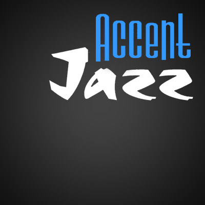 ACCENT JAZZ - Musique (Trio-quartet de Jazz / Standards jazz, swing et latin)