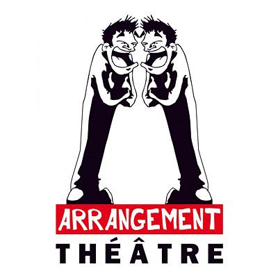 ARRANGEMENT THEATRE - Théâtre et ateliers de pratique théâtrale / initiation, perfectionnement, approfondissement