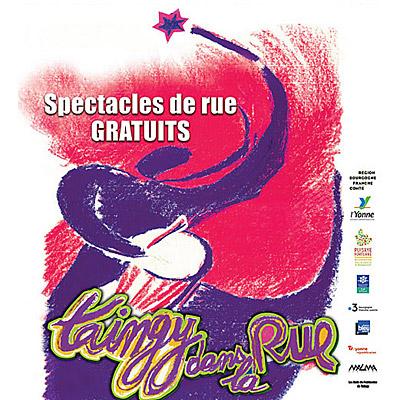 TAINGY DANS LA RUE - Spectacles de rue / théâtre, musique, danse, patrimoine et animations diverses