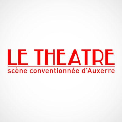 THEATRE D'AUXERRE - Scène nationale conventionnée / Spectacle vivant