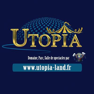 UTOPIA LAND - Parc de Loisirs / spectacles, ateliers cirque, mini golf, jeu de piste, manège… et programmation de spectacles