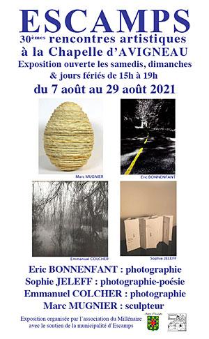 30èmes Rencontres Artistiques à Escamps : expositions de Eric Bonnenfant et Emmanuel Clocher (photographes), Sophie Jeleff (poétesse) et Marc Mugnier (sculpteur)
