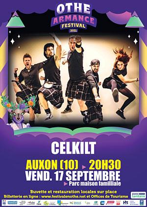 Othe-Armance Festival (festival itinérant) : Concert avec Celkilt (rock celtique, folk et musique traditionnelle irlandaise) + 1ère partie