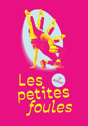 Les Petites Foules (3ème édition) : balade artistique (danse, théâtre, musique) avec tous les habitants, passants et acteurs du territoire + Bal DJ