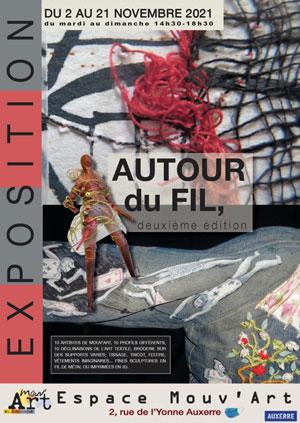 Exposition : Autour du Fil, 2ème édition (art textile contemporain) avec 10 artistes et 10 profils différents (tissages, tricots, broderies, feutres, vêtements imaginaires...)