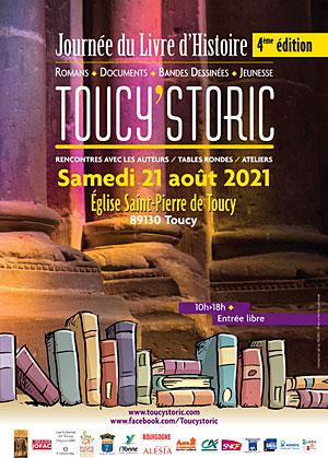 TOUCY'STORIC : 4ème JOURNEE DU LIVRE D'HISTOIRE / Romans, documents, bandes-dessinées, jeunesse / Rencontres avec les auteurs, tables rondes, ateliers